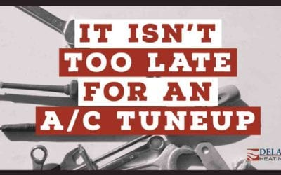It Isn't Too Late For An A/C Tuneup